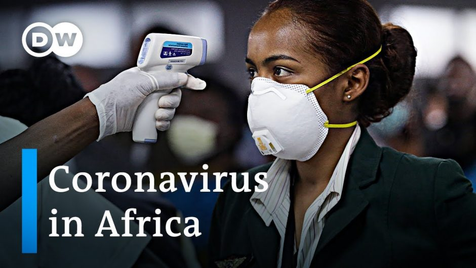 How is Africa coping with the coronavirus pandemic?   DW News
