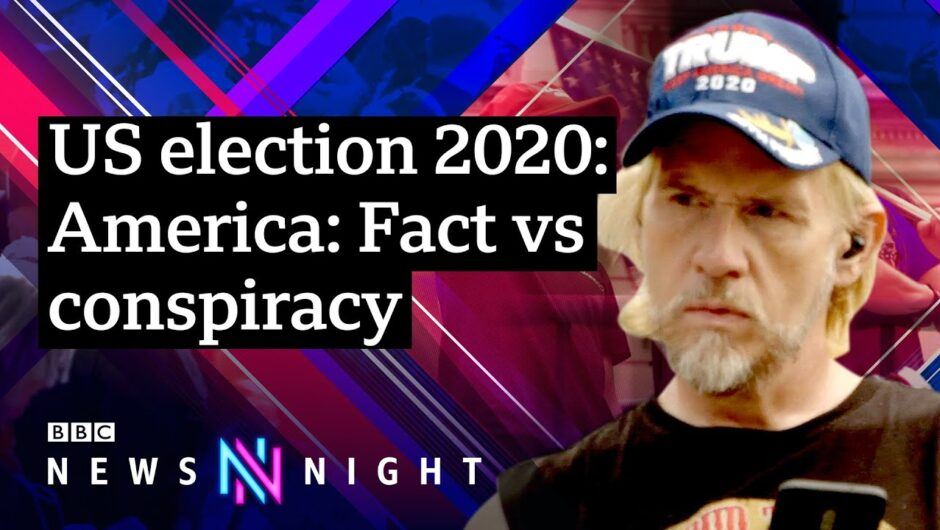 US election: Fact vs conspiracy – BBC Newsnight