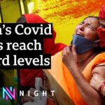Why India has been overwhelmed by a second Covid surge – BBC Newsnight