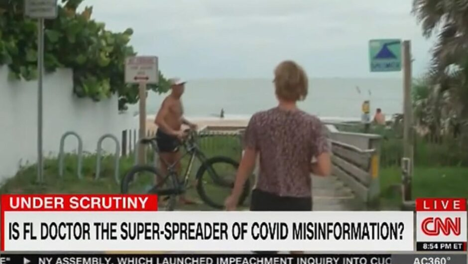 CNN airs hot pursuit for Florida doctor accused of spreading COVID-19 misinformation